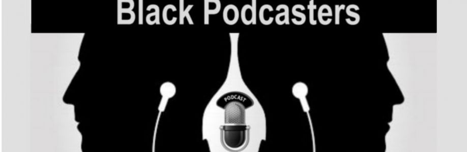 Black Podcasters Cover Image