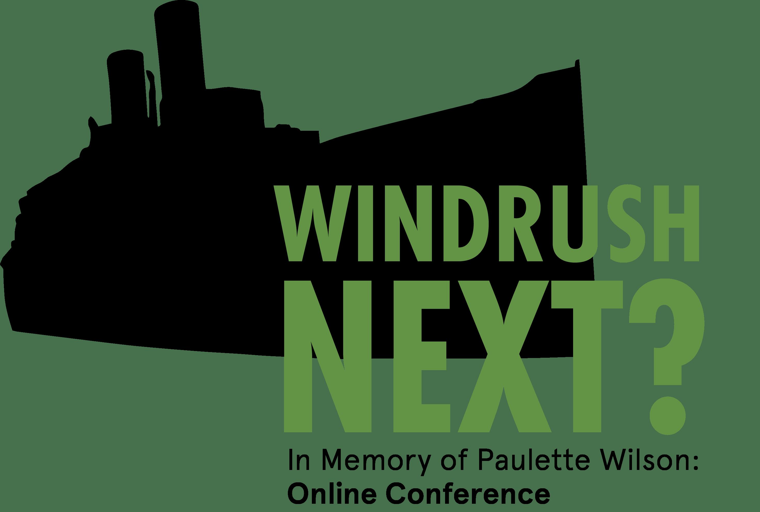 Windrush Next? In Memory of Paulette Wilson: Online Conference - blacknet