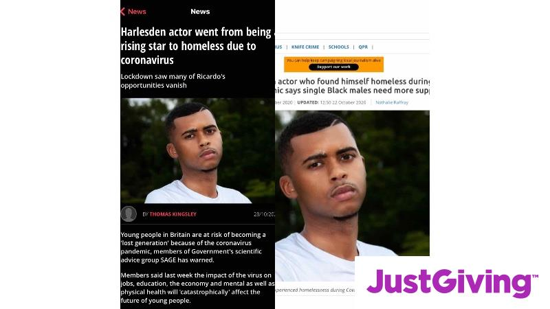 Crowdfunding to Donate to young actor hit hard by Covid19 lockdown, needs to raise funds to get a roof over his head and back on his feet. on JustGiving