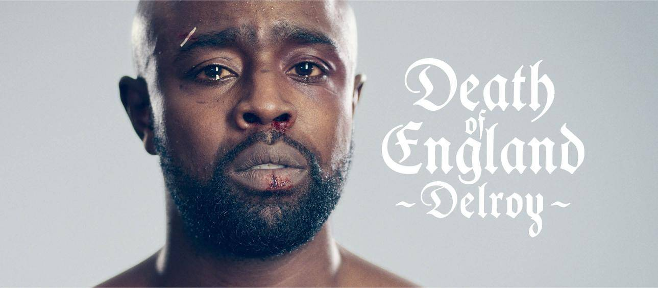 Death of England: Delroy - blacknet