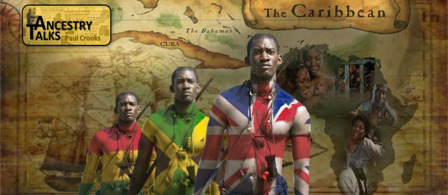 Tracing African Caribbean Ancestry – Who Do You Think You Are?