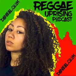 Reggae Uprising Podcast