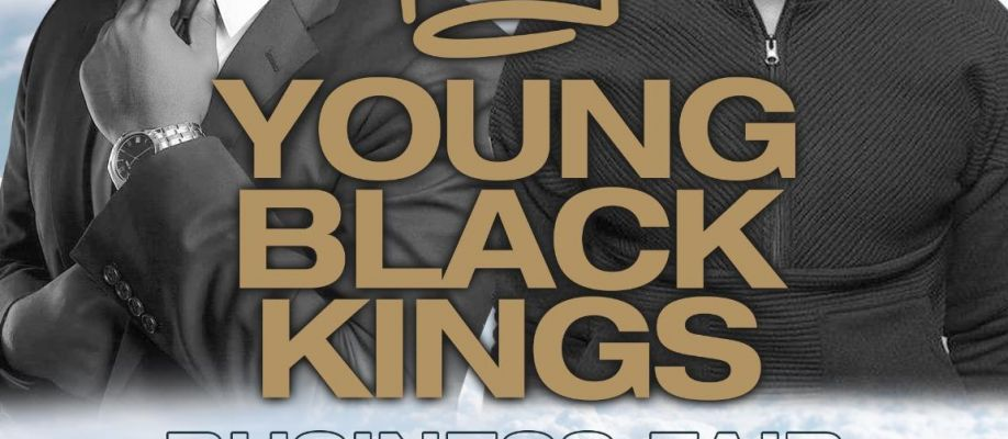 YOUNG BLACK KINGS BUSINESS FAIR