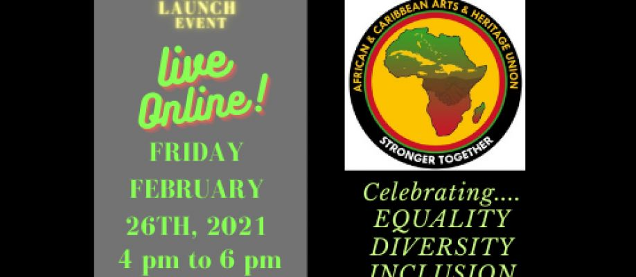 African & Caribbean Arts & Heritage Union LAUNCH
