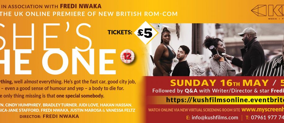 Kush Films Presents The UK Premiere of She's The One  - Special Fundraiser