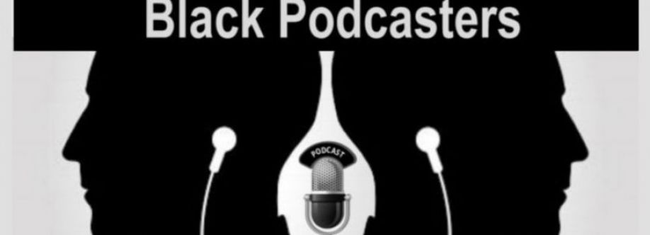 Black Podcasters