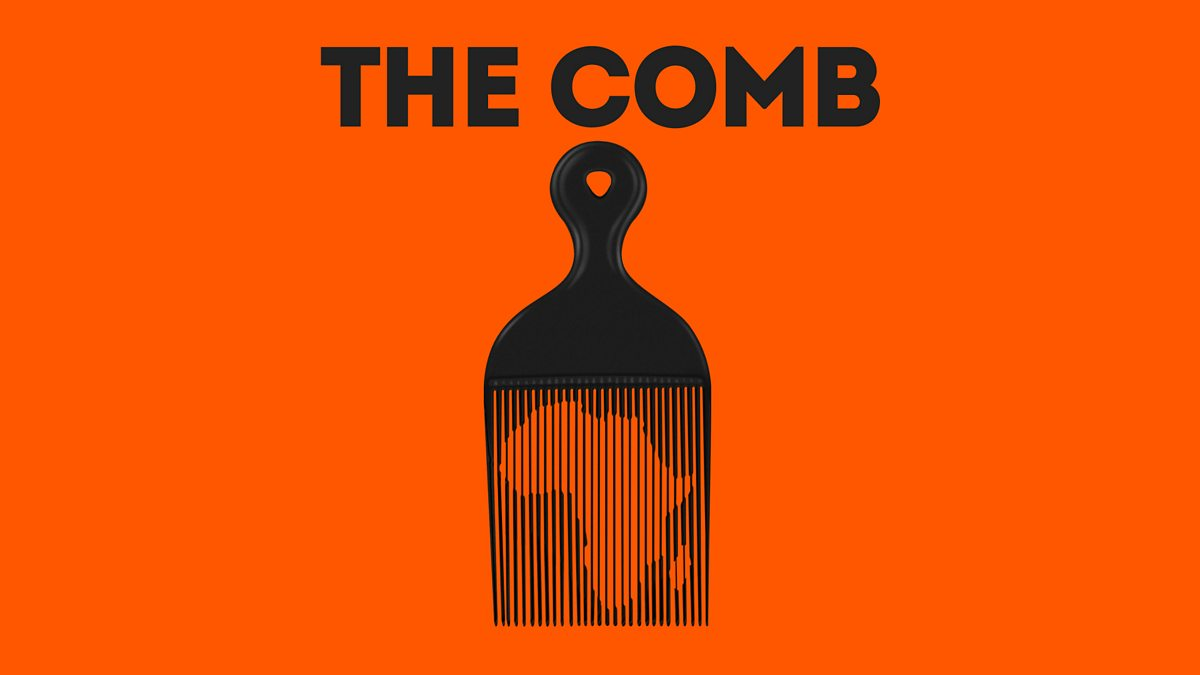 BBC World Service - The Comb, Reclaiming my name