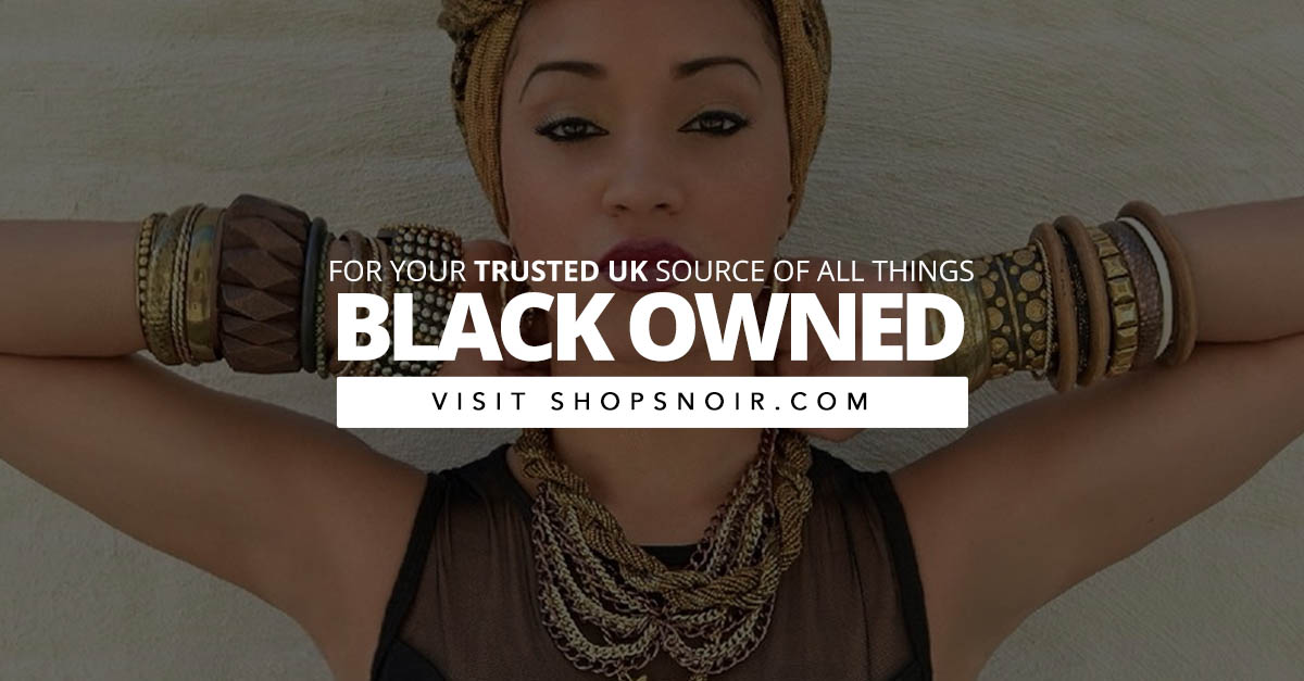 Shops' Noir - Your trusted source for all things BLACK owned