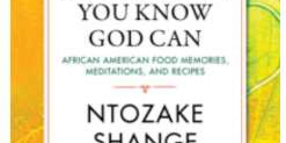 If I Can Cook/ You Know God Can: African American Food Memories, Meditations, and Recipes