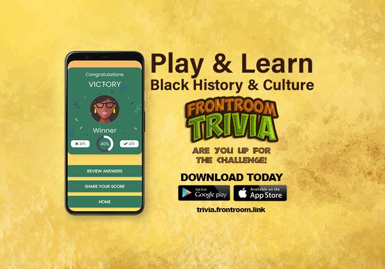 Frontroom Trivia App - Black History & Culture
