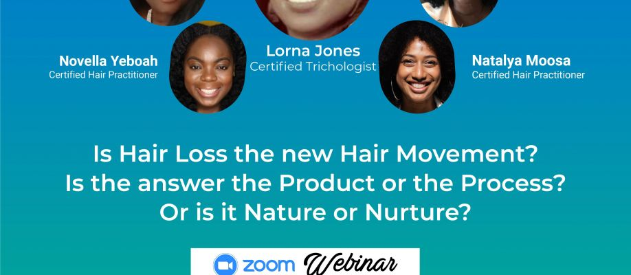 Is Hair Loss the new Hair Movement?  Products, Process, Nature or Nurture?